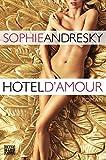 Hotel D'Amour: Erotischer Roman bei Amazon kaufen