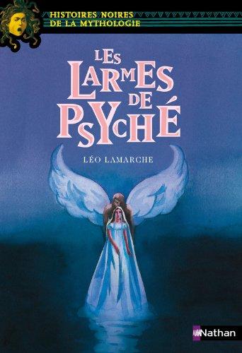 Les larmes de Psyché (17) par Léo Lamarche