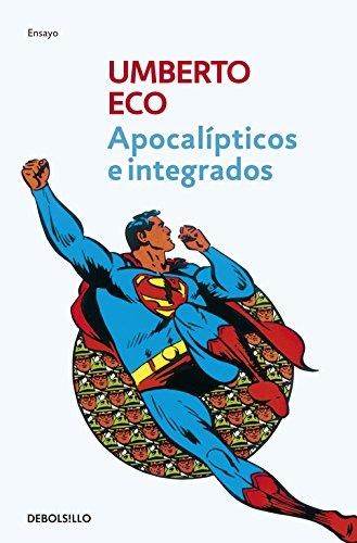 Apocalípticos e integrados (ENSAYO-FILOSOFIA)
