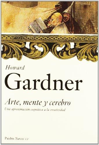 Arte, Mente y Cerebro por Howard Gardner