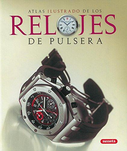 Relojes De Pulsera. Atlas Ilustrado por Paolo De Vecchi