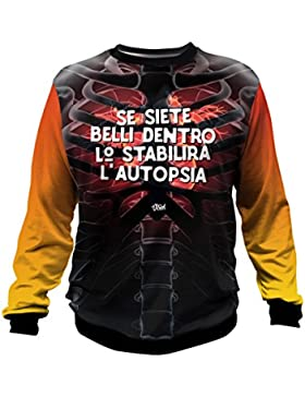 Se Siete Belli Dentro... - Felpa Uomo e Unisex - Battute - Frasi Virali - Viral T-Shirt