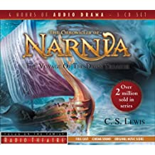 The Voyage of the Dawn Treader (Radio Theatre: the Chronicles of Narnia)