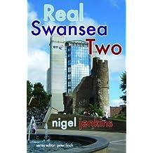 Real Swansea Two (Real Series) by Nigel Jenkins (2012-11-07)