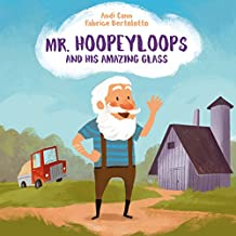 Mr. Hoopeyloops and His Amazing Glass (Artists) (English Edition)