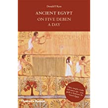 Ancient Egypt on 5 Deben a Day (Time Travel)