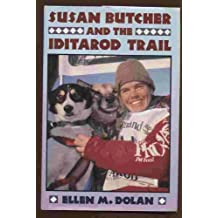 Susan Butcher and the Iditarod Trail
