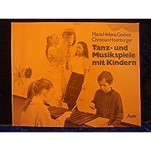 Tanz- und Musikspiele mit Kindern