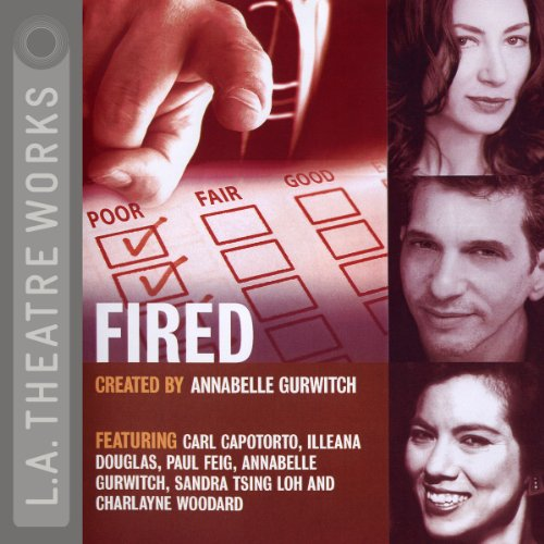 Fired: Tales of Jobs Gone Bad  Audiolibri