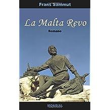 La Malta Revo: Romantraduko En Esperanto
