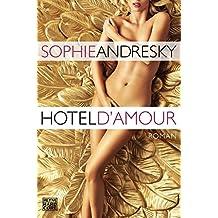 Hotel D'Amour: Erotischer Roman