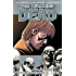 The Walking Dead Vol. 6: This Sorrowful Life