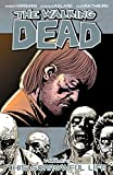 Image de The Walking Dead Vol. 6: This Sorrowful Life