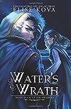 Water's Wrath (Air Awakens Series Book 4): Volume 4
