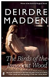 The Birds of the Innocent Wood by Deirdre Madden (2014-09-04)