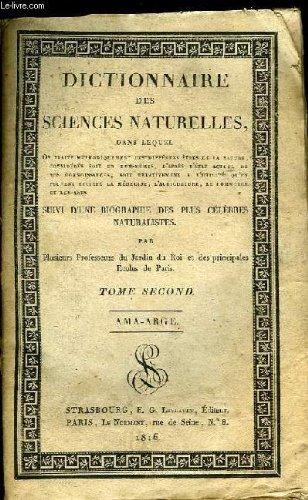 Dictionnaire des sciences naturelles. tome 2nd : ama - arge.