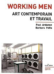 Working Men : Art contemporain et travail