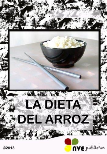 La Dieta Del Arroz por N.V Perdomo