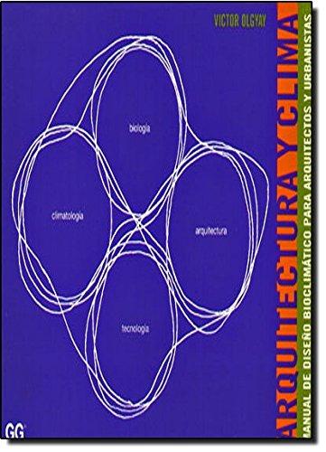 Arquitectura y clima: Manual de diseño bioclimático para arquitectos y urbanistas