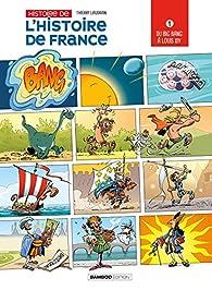 L'histoire de l'histoire de France, tome 1 par Thierry Laudrain