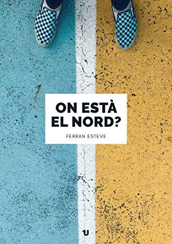ON ESTÀ EL NORD? (Catalan Edition) eBook: Esteve, Ferran: Amazon ...