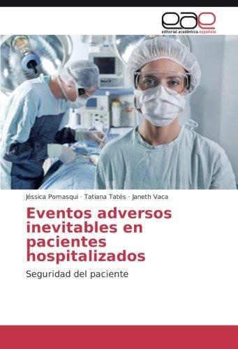 Eventos adversos inevitables en pacientes hospitalizados: Seguridad del paciente