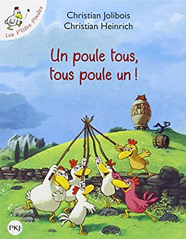Les P'tites Poules - Un poule tous, tous poule un
