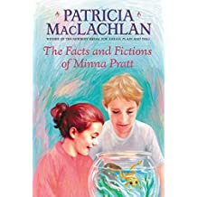 The Facts and Fictions of Minna Pratt (Charlotte Zolotow Books (Paperback)) by Patricia MacLachlan (2002-01-22)