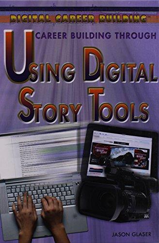 Career Building Through Using Digital Story Tools (Digital Career Building)