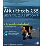 [( Adobe After Effects CS5 Digital Classroom [With DVD] By Smith, Jerron ( Author ) Paperback Nov - 2010)] Paperback