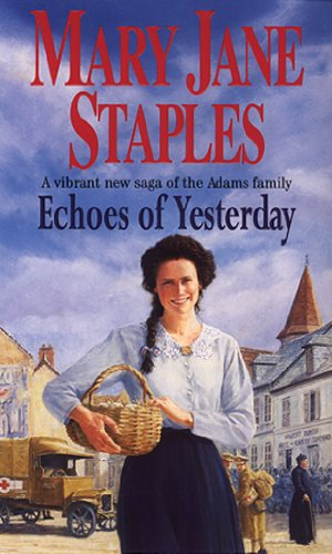 echoes-of-yesterday-a-novel-of-the-adams-family-saga