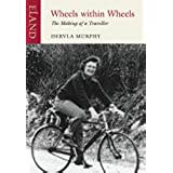 Wheels Within Wheels: The Making of a Traveller