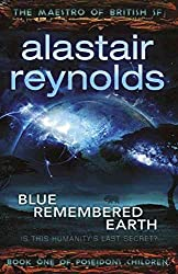 [Blue Remembered Earth] (By: Alastair Reynolds) [published: January, 2012]