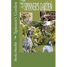 Spinner's Garden