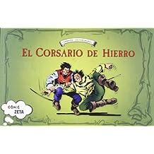 LA MANO AZUL. EL CORSARIO DE HIERRO (BEST SELLER ZETA BOLSILLO)