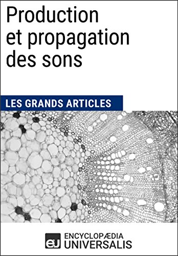 production-et-propagation-des-sons-les-grands-articles-duniversalis