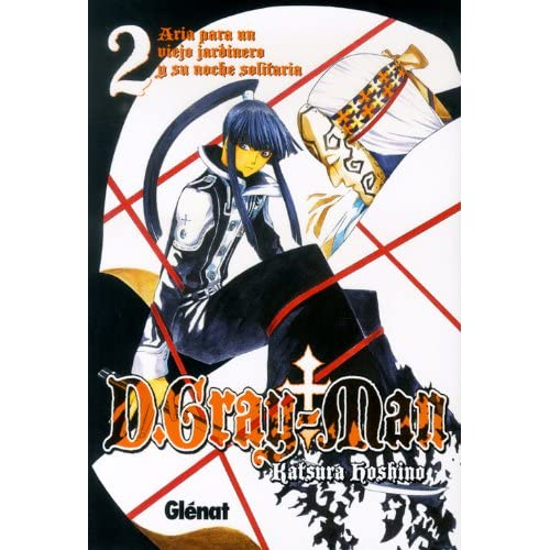 D.Gray-Man 2 El anciano y el aria de la noche solitaria/ Old Man of the Land and Aria of the Night Sky