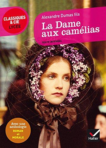 La Dame aux camélias par Alexandre Dumas
