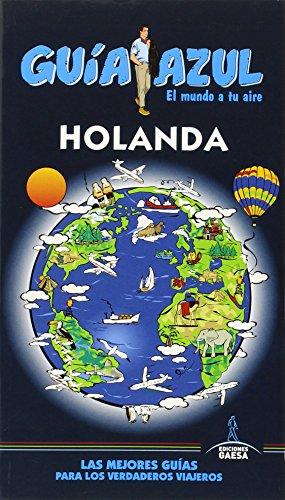 Guía Azul Holanda por Luis Mazarrasa