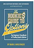 The Rookie's Guide to Options; 2nd edition: The Beginner's Handbook of Trading Equity Options
