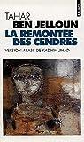 La Remontée des cendres par Ben Jelloun