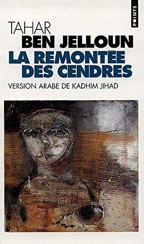 La remontée des cendres : Edition bilingue français-arabe