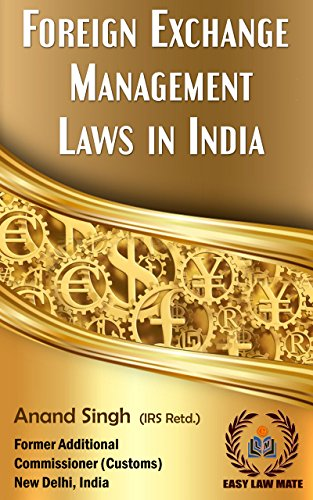 Foreign Exchange Management Laws in India (English Edition)