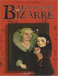 Mademoiselle Bizarre