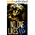 No one likes us #1-3: trilogia completa