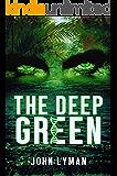 The Deep Green (English Edition)