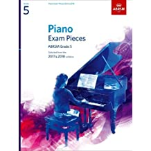 Piano Exam Pieces 2017 & 2018, Grade 5, with CD: Selected from the 2017 & 2018 syllabus (ABRSM Exam Pieces)