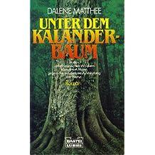 Unter dem Kalanderbaum.