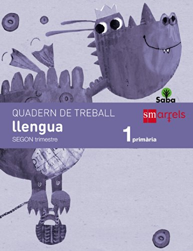 Quadern de llengua. 1 Primària, 2 Trimestre. Saba - 9788467571035