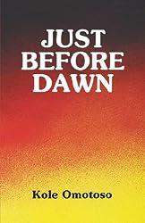 Just Before Dawn (Saros Junior Series)